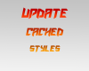 Update Cached Styles